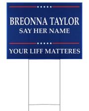 Breonna Taylor Your Life Mattered yard sign 24x18 Yard Sign back