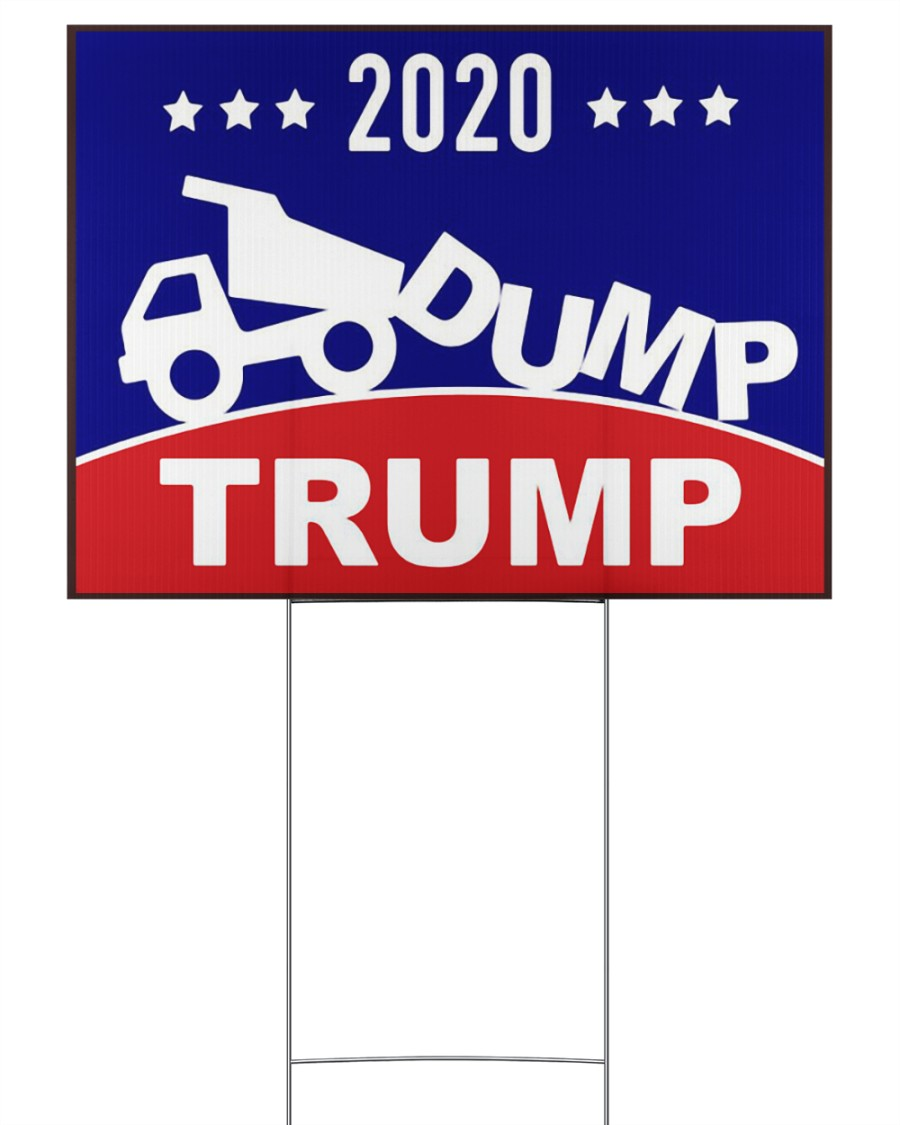 2020 Dump Trump yard side 24x18 Yard Sign