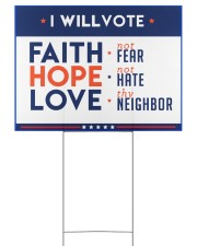 I will vote faith hope love yard sign 24x18 Yard Sign back