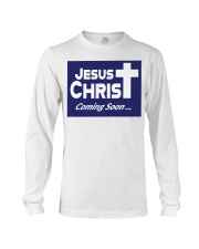 Jesus is coming soon yard sign Long Sleeve Tee thumbnail