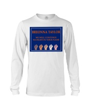 Breonna Taylor we'll continue to fight Long Sleeve Tee thumbnail