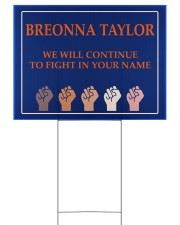 Breonna Taylor we'll continue to fight 24x18 Yard Sign back