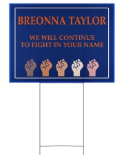 Breonna Taylor we'll continue to fight 24x18 Yard Sign front