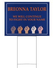 Breonna Taylor we'll continue to fight Yard Signs tile
