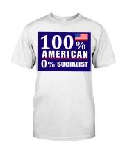 100 American Socialist yard sign Classic T-Shirt thumbnail