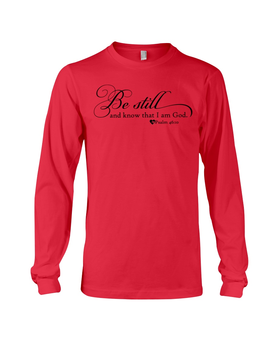 PSALM 46:10 Long Sleeve Tee