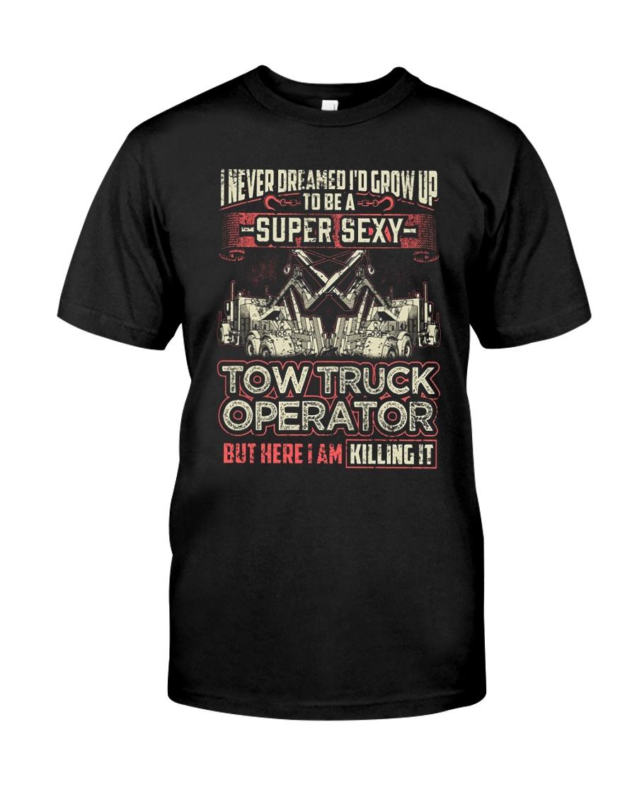 SEX TOW TRUCK OPERATOR TRUCKER DRIVERSS Classic T-Shirt