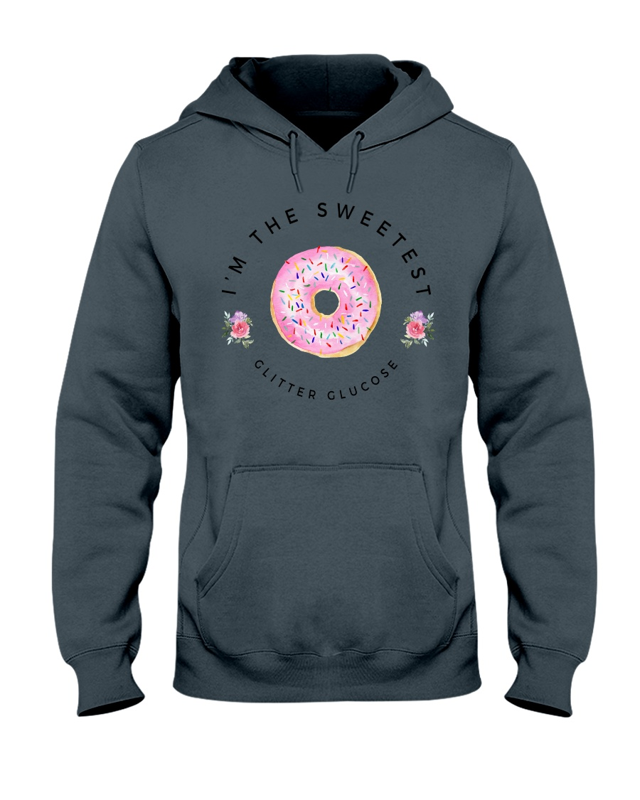 I'm The Sweetest Hooded Sweatshirt