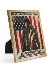 I'm Willing To Die For My Rights Easel-Back Gallery Wrapped Canvas tile