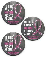 Breast Cancer Awareness In This Family No One Fights Alone  Circle ornament - 3 pieces (porcelain) front