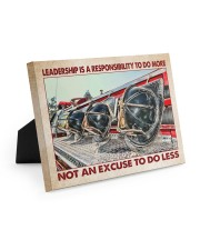 Leadership Is A Responsibility To Do More 10x8 Easel-Back Gallery Wrapped Canvas thumbnail