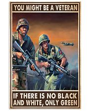 Gift For Veteran You Might Be A Veteran If There Is No Black And White 24x36 Poster front