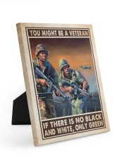 Gift For Veteran You Might Be A Veteran If There Is No Black And White Easel-Back Gallery Wrapped Canvas tile