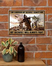 Gift For Veteran I Am Warrior Not Because I Always Win I Will Always Fight 17x11 Poster poster-landscape-17x11-lifestyle-23