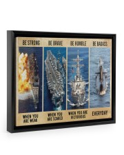 Be Strong Be Brave Be Humble Navy Veteran 14x11 Black Floating Framed Canvas Prints thumbnail