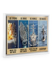 Be Strong Be Brave Be Humble Navy Veteran 14x11 White Floating Framed Canvas Prints thumbnail