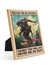 You May See Me Struggle Veteran 8x10 Easel-Back Gallery Wrapped Canvas thumbnail