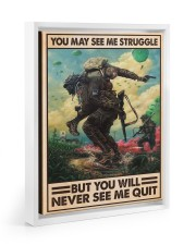 You May See Me Struggle Veteran 11x14 White Floating Framed Canvas Prints thumbnail