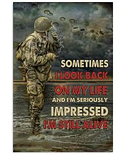 Sometimes I Look Back On My Life I'm Still Alive 11x17 Poster front