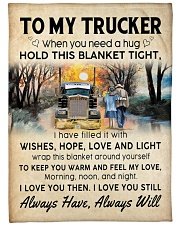 """To My Trucker When You Need Hug Hold This Blanket Large Fleece Blanket - 60"""" x 80"""" front"""