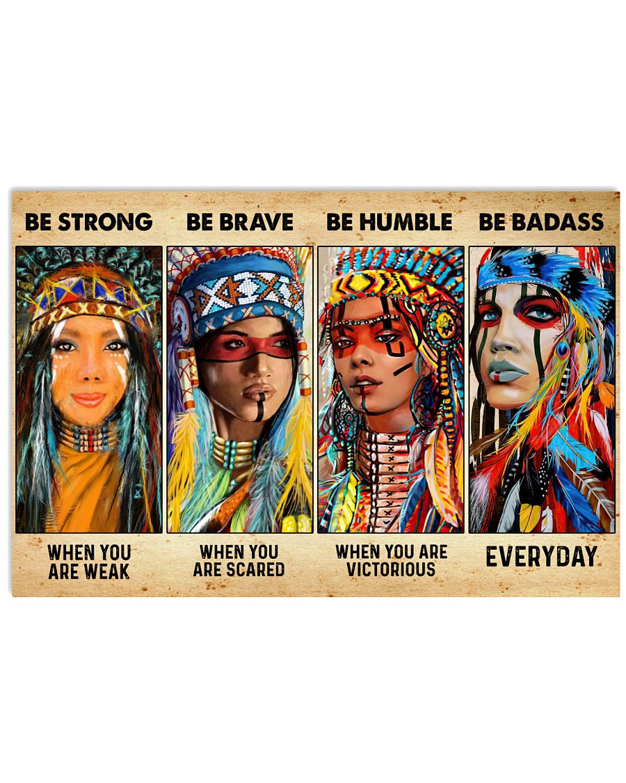 Be Strong When Weak Be Brave When Scared Be Humble 36x24 Poster