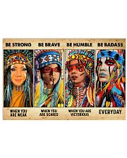 Be Strong When Weak Be Brave When Scared Be Humble 36x24 Poster front