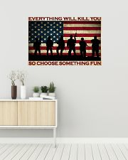 Everything Will Kill You So Choose Something Fun 36x24 Poster poster-landscape-36x24-lifestyle-01