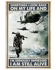 Sometimes I Look Back On My Life I Am Still Alive 11x17 Poster front