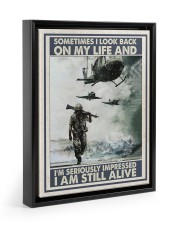 Sometimes I Look Back On My Life I Am Still Alive 11x14 Black Floating Framed Canvas Prints thumbnail