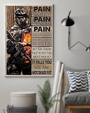 Gift For Veteran Pain Is Your Friend Is Your Ally It Tells You You Are Not Dead 11x17 Poster lifestyle-poster-1