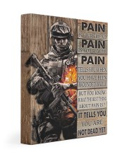 Gift For Veteran Pain Is Your Friend Is Your Ally It Tells You You Are Not Dead Gallery Wrapped Canvas Prints tile