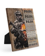Gift For Veteran Pain Is Your Friend Is Your Ally It Tells You You Are Not Dead Easel-Back Gallery Wrapped Canvas tile