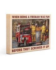 When Being A Fireman Was Fun Before They Screwed 14x11 Gallery Wrapped Canvas Prints thumbnail