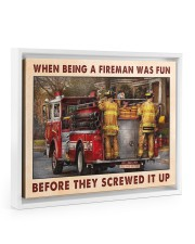 When Being A Fireman Was Fun Before They Screwed 14x11 White Floating Framed Canvas Prints thumbnail