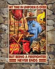 My Time In Uniform Is Over But Being A Firefighter 24x36 Poster aos-poster-portrait-24x36-lifestyle-16