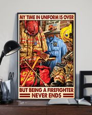 My Time In Uniform Is Over But Being A Firefighter 24x36 Poster lifestyle-poster-2