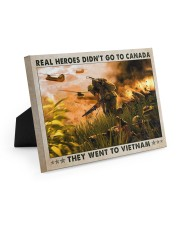 Real Heroes Didn't Go To Canada Went To Vietnam 10x8 Easel-Back Gallery Wrapped Canvas thumbnail