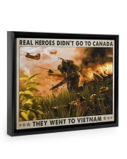 Real Heroes Didn't Go To Canada Went To Vietnam 14x11 Black Floating Framed Canvas Prints thumbnail