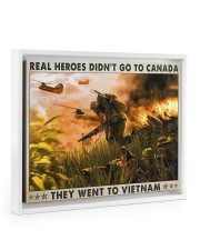 Real Heroes Didn't Go To Canada Went To Vietnam 14x11 White Floating Framed Canvas Prints thumbnail