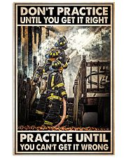 Don't Practice Until You Get It Right 24x36 Poster front