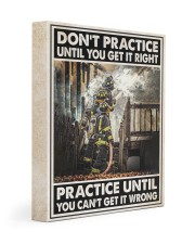 Don't Practice Until You Get It Right 11x14 Gallery Wrapped Canvas Prints thumbnail