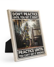Don't Practice Until You Get It Right 8x10 Easel-Back Gallery Wrapped Canvas thumbnail