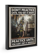 Don't Practice Until You Get It Right 11x14 Black Floating Framed Canvas Prints thumbnail