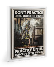 Don't Practice Until You Get It Right 11x14 White Floating Framed Canvas Prints thumbnail