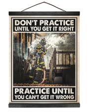 Don't Practice Until You Get It Right 16x20 Black Hanging Canvas thumbnail