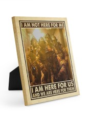 I Am Not Here For Me I Am Here For Us Easel-Back Gallery Wrapped Canvas tile