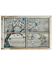 Those We Love Don't Go Away They Walk Beside Us  Horizontal Poster tile