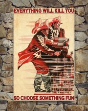 Everything Will Kill You So Choose Something Fun  24x36 Poster aos-poster-portrait-24x36-lifestyle-16