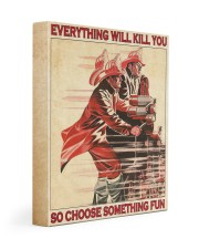 Everything Will Kill You So Choose Something Fun  11x14 Gallery Wrapped Canvas Prints thumbnail