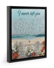 I Never Left You I Watch You Every Day 11x14 Black Floating Framed Canvas Prints thumbnail